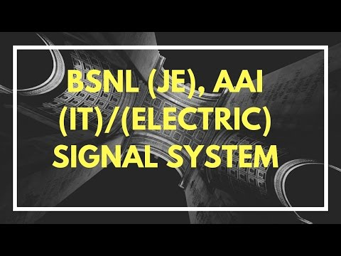 AAI (ELECTRIC),AAI(IT),BSNL(JE) - Basic of signal,type of signals