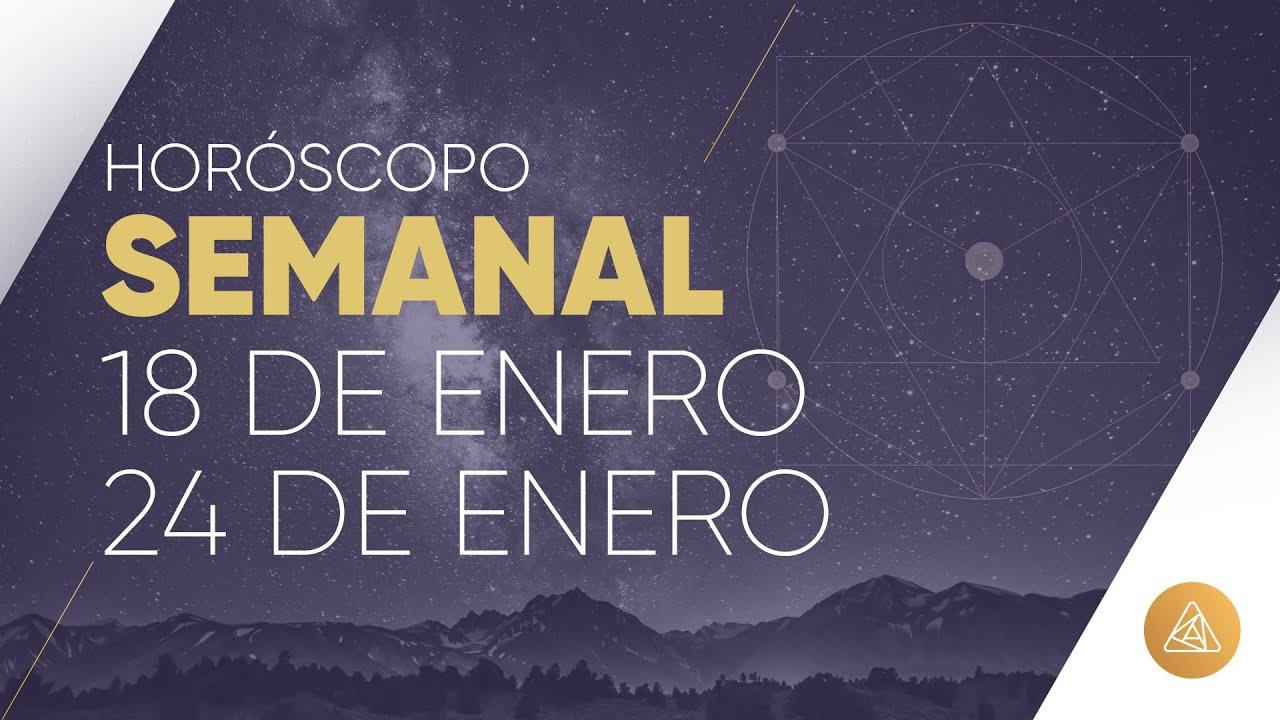 HOROSCOPO SEMANAL | 18 AL 24 DE ENERO | ALFONSO LEÓN ARQUITECTO DE SUEÑOS