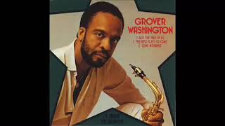 Download lagu Grover Washington Jr - Just the Two of Us - 1 Hour