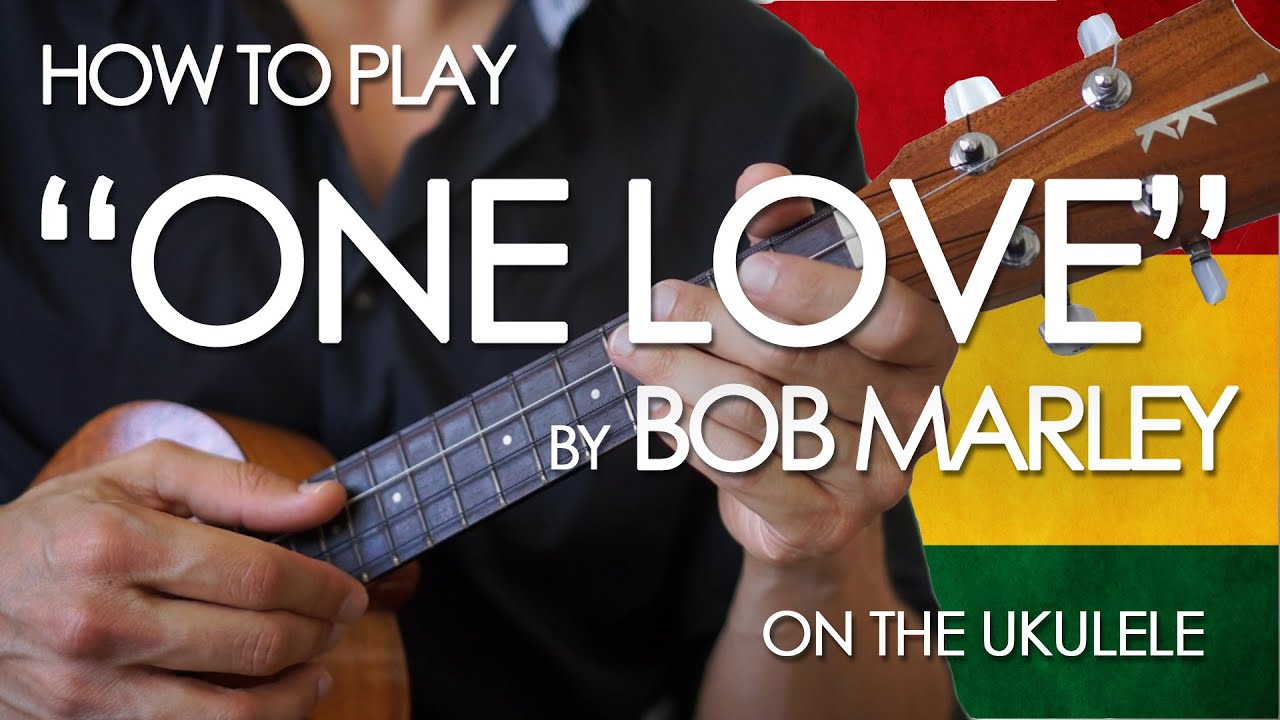 how to play one love on guitar by bob marley
