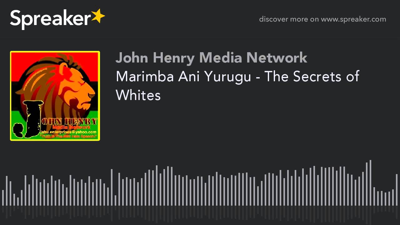 Marimba Ani Yurugu - The Secrets of Whites