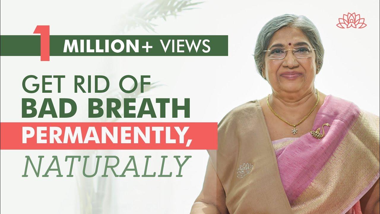 Home remedies for Mouth odor   Dr. Hansaji Yogendra