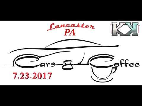 Cars & Coffee Lancaster PA *Clipper Stadium 7.23.2017*