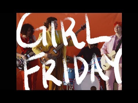 "Girl Friday - ""Decoration/Currency"" [OFFICIAL VIDEO] Mp3"