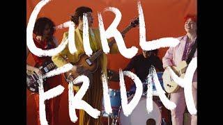 Girl Friday -