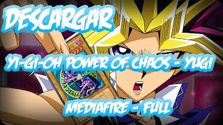 Descargar Yu-Gi-Oh Power Of Chaos Yugi The Destiny [Mediafire] [Español]