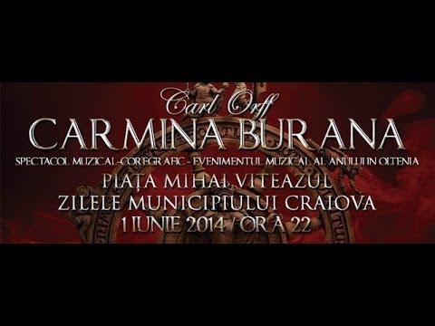 Carmina Burana - Zilele Craiovei 2014
