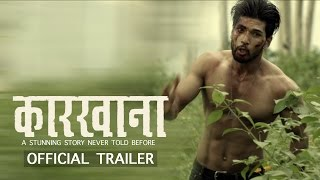 New Upcoming Stunning Nepali Movie - KARKHANA | Official Trailer | Sushil Shrestha/Barsha Siwakoti