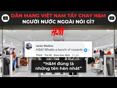 Dân mạng nước ngoài nói gì khi cộng đồng mạng Việt Nam tẩy chay H&M   Vietnam Reaction