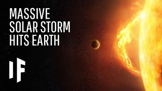 What If a Massive Solar Storm Hit the Earth?