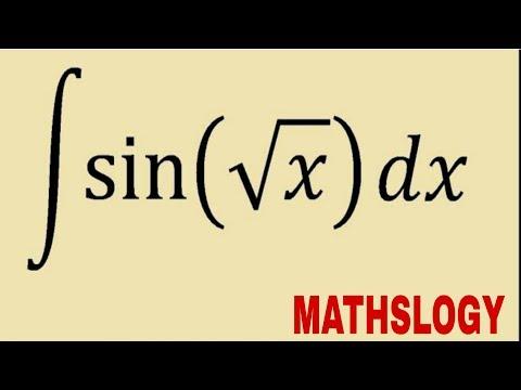INTEGRATION OF SIN ROOT X[ ∫sin√x Dx] @MATHSLOGY