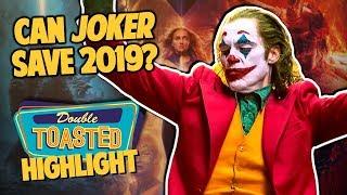 IS JOKER THE SAVIOR OF 2019? - Double Toasted