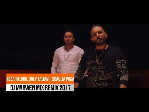 Reda Taliani, Daly Taliani - Sbaglia Paga  Remix By Dj Marwen Mix