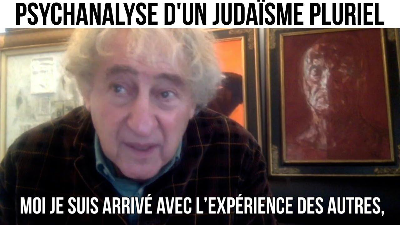 Psychanalyse d'un judaïsme pluriel - Alyastory#510