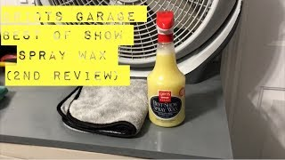 Griots Garage Best of Show Spray Wax (2nd Review)