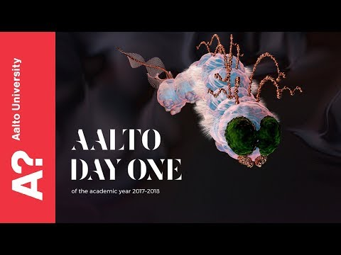 Aalto Day One 2017 - Opening ceremony of the Academic Year 2017-2018