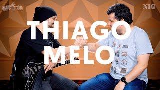 ENTREVISTA COM THIAGO MELO | BY NIG