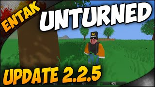 Unturned Update 2.2.5 ➤ Update 3.0 IS ON THE WAY!