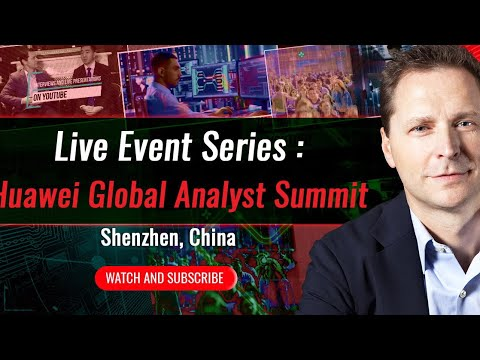 Live event series: Huawei Global Analyst Summit Shenzhen, China