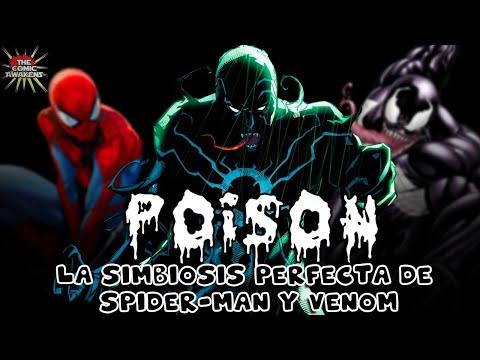 Poison: La simbiosis perfecta de Spider man y Venom