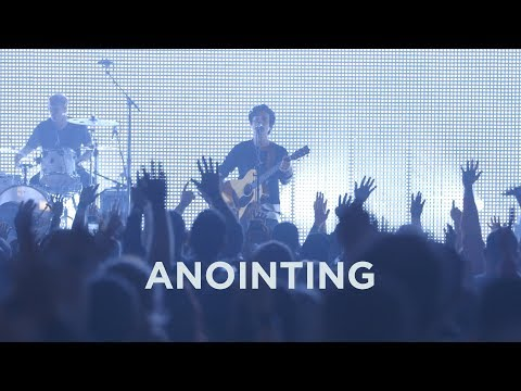 Jesus Culture - Anointing (Live)