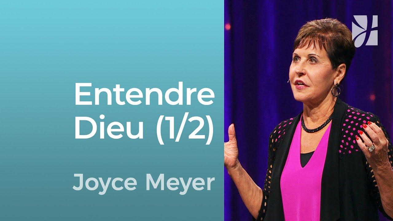 Entendre Dieu (1/2) - Joyce Meyer - Grandir avec Dieu
