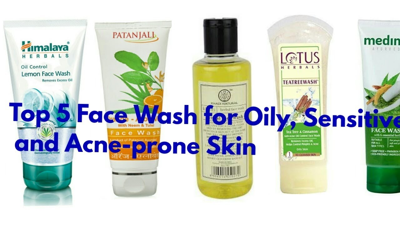 Top 5 Paraben Free Face Wash For Oily Sensitive And Acne