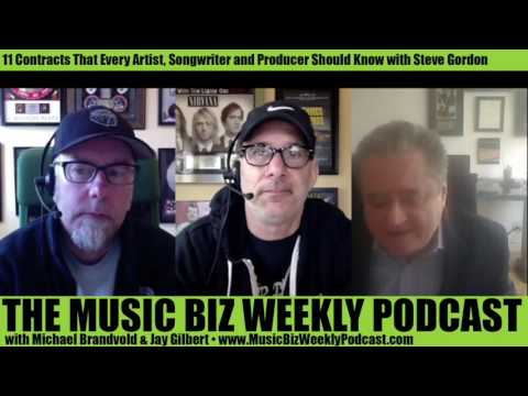 Ep. 264 The 11 Contracts That Every Artist, Songwriter and Producer Should Know with Steve Gordon