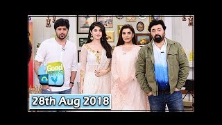 Good Morning Pakistan - Guest: Neelum Munir & Yasir Nawaz - 28th August 2018