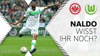 Naldo-Hammer aus 35 Metern   Wisst Ihr noch ...?   VfL Wolfsburg - Eintracht Frankfurt