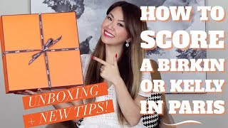 HOW TO SCORE A HERMES BIRKIN/KELLY IN PARIS! - UNBOXING + NEW ONLINE SYSTEM TIPS!