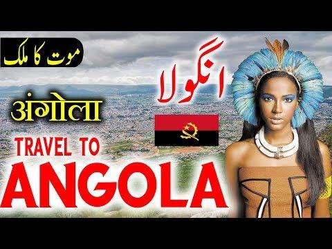 Travel To Angola | Full History And Documentary About Angola In Urdu & Hindi |انگولا کی سیر