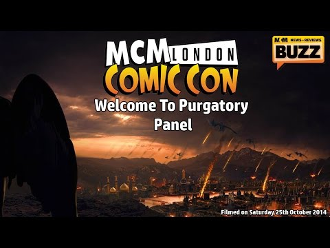 MCM London Comic Con October 2014: Welcome To Purgatory Panel