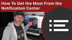 How To Get the Most From the Notification Center
