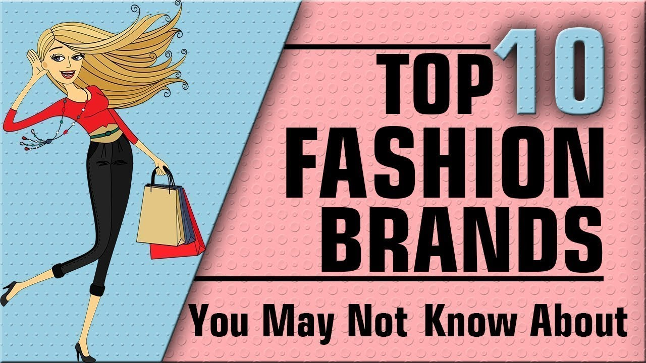 10 FASHION BRANDS YOU DIDN\u0027T KNOW ABOUT