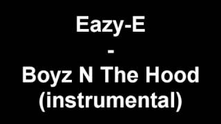 Eazy E Boyz N The Hood instrumental Beat