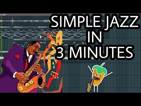MAKE SIMPLE JAZZ IN 3 MINUTES [FL STUDIO]