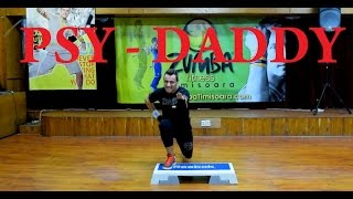 PSY - DADDY*DANCE* Zumba Step by Claudiu Gutu