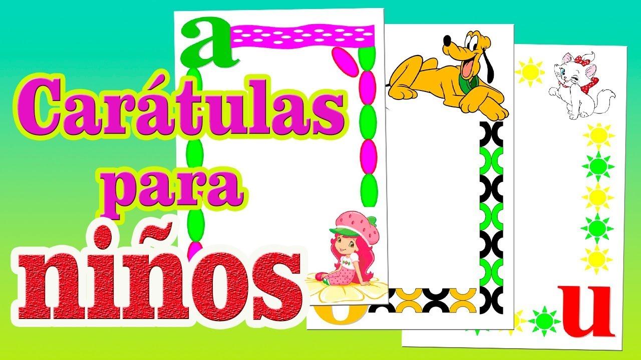 Caratulas Para Ninos As Con Las Vocales Diy El Canal De La