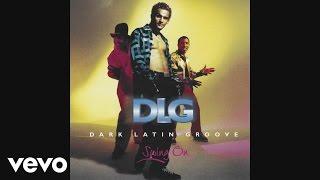 DLG (Dark Latin Groove) - Magdalena, Mi Amor (Quimbara) (Cover Audio) YouTube Videos