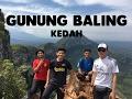 Ekspidisi Gunung Baling 01/02/2017
