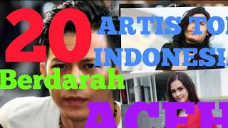 20 Artis Top Indonesia Asal ACEH