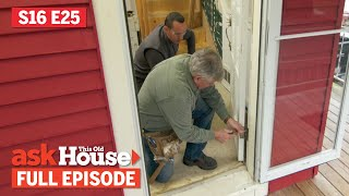 ASK This Old House | Drafty Door, Clean Paintbrushes (S16 E25) FULL EPISODE