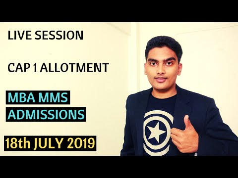 CAP 1 LIVE SESSION ON ALLOTMENT | MBA MMS ADMISSIONS 2019 |