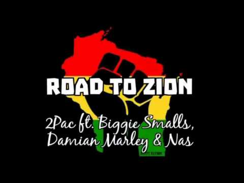 2Pac ft Biggie Smalls,Damian Marley & Nas  Road to Zion NEW 2016 Remix