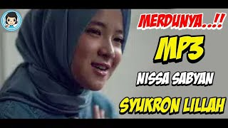 [993.22 KB] Cara Download Syukron Lillah Nissa Sabyan MP3
