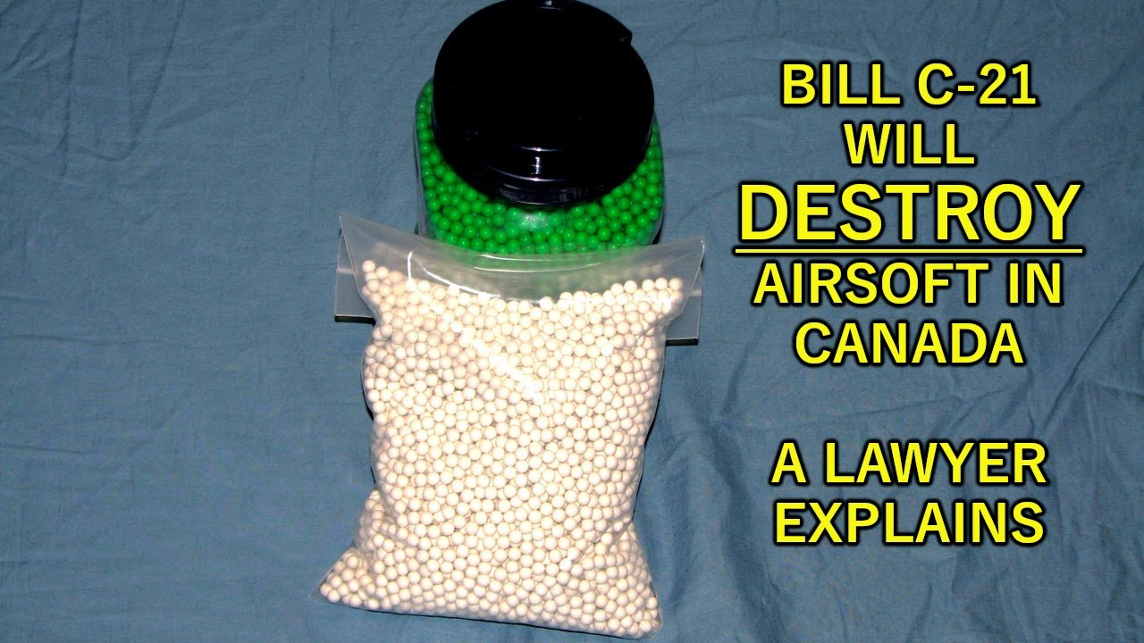Ian Runkle - How Bill C-21 Destroys Airsoft