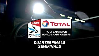 LIVE Total BWF Para-Badminton World Championships 2019 - QF / SF -  Standing Hall | DAY 05