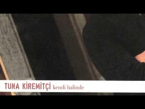 Tuna Kiremitçi - Hayallerin Neydi / Kendi Halinde #adamüzik