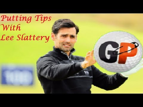 Putting Tips from European Tour Player Lee Slattery